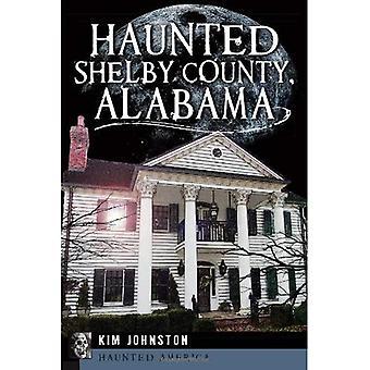 Assombrada Shelby County, Alabama (América assombrada)