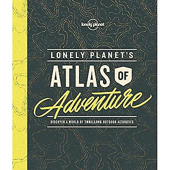 Lonely Planet's Atlas of Adventure - Lonely Planet