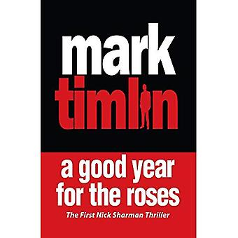 Good Year for the Roses, A (Nick Sharman Thrillers)