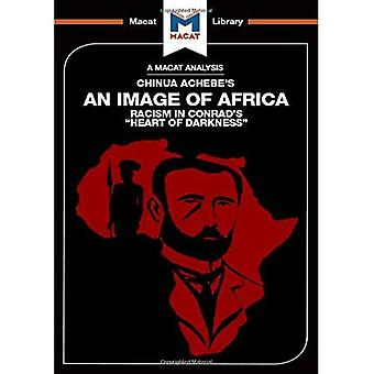 An Image of Africa: Racism� in Conrad's Heart of Darkness (The Macat Library)