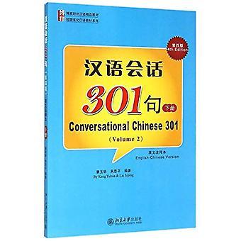 Conversation chinoise 301 (B): Livre 2