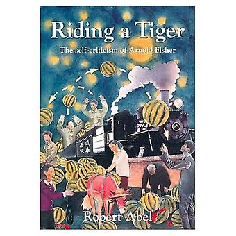 Riding a Tiger