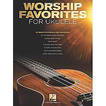 Worship Favorites for Ukulele: 25 Songs to Strum� & Sing