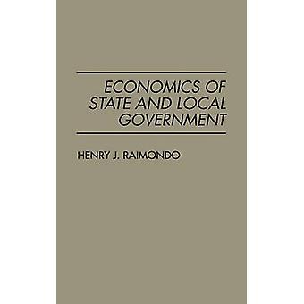 Economics of State and Local Government von Raimondo & Henry John