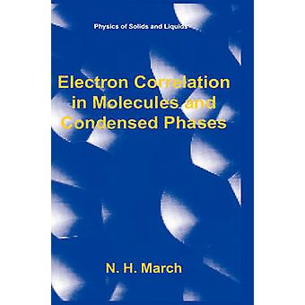 ارتباط الإلكترونات في الجزيئات ومراحل مكثف من H. نورمان آند في آذار/مارس