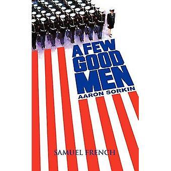A Few Good Men by Sorkin & Aaron