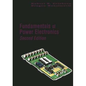 Grundlagen der Leistungselektronik von Robert W. Erickson