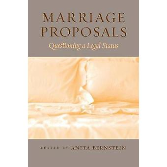 Marriage Proposals Questioning a Legal Status by Bernstein & Anita