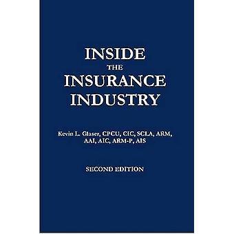 Inuti den försäkringsbranschen andra upplagan av Glaser & Kevin