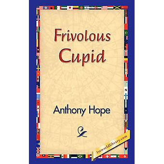 Frivolous Cupid by Hope & Anthony