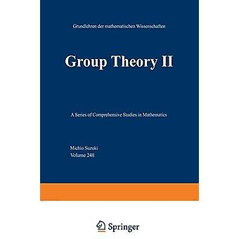 Group Theory II by Suzuki & M.