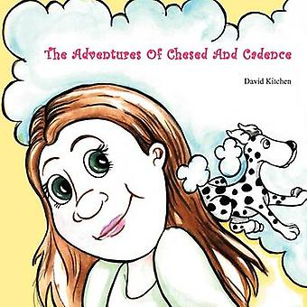 The Adventures of Chesed and Cadence by David Kitchen - 9781478717126