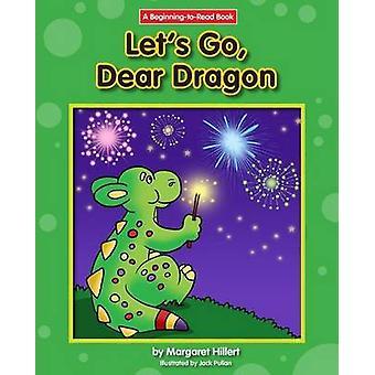 Let's Go - Dear Dragon by Margaret Hillert - 9781599537740 Book
