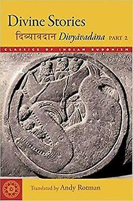 Divine Stories - Divyavadana by Andy Rotman - 9781614294702 Book