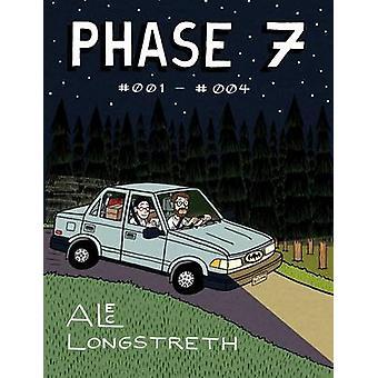 Phase 7 001  004 by Longstreth & Alec