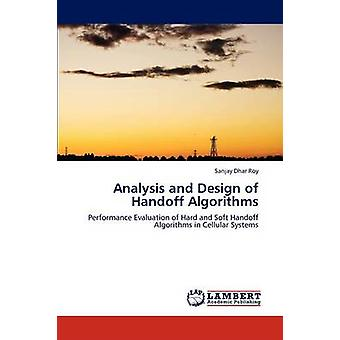 Analysis and Design of Handoff Algorithms by Dhar Roy & Sanjay