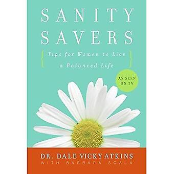 Savers Sanity: Conseils pour les femmes à vivre une vie équilibrée