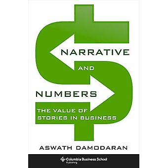 Narrative and Numbers by Aswath Damodaran