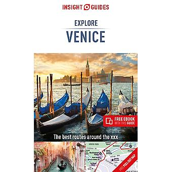 Insight Guides Explore Venice Travel Guide with Free eBook