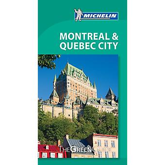 Montreal  Quebec City Michelin Green Guide