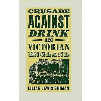Croisade contre la boisson par Shiman & Lilian Lewis