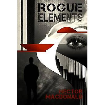 Rogue Elements by Macdonald & Hector