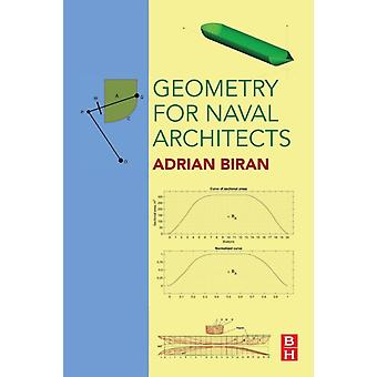 Geometry for Naval Architects by Biran & Adrian