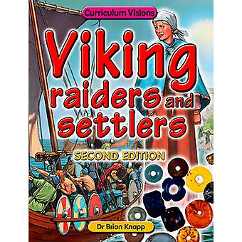 Viking Raiders and Settlers by Knapp & Brian