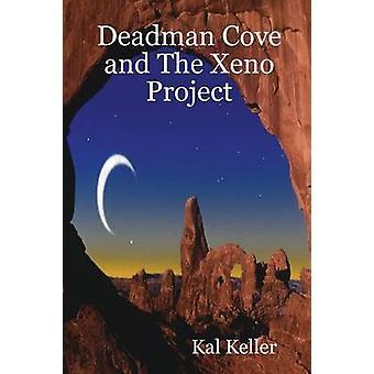 Deadman Cove en The Xeno Project door Black & Cal & Kuzma