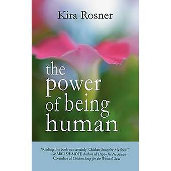 Kraften i att vara människa av Rosner & Kira