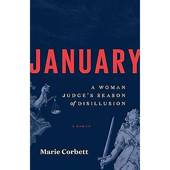 January A Woman Judges Season of Disillusion by Corbett & Marie