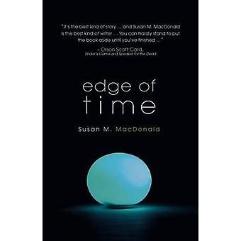 Edge of Time by MacDonald & Susan M.