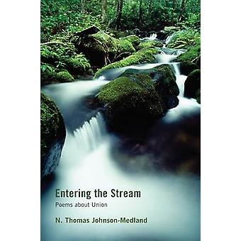 Entering the Stream by JohnsonMedland & N. Thomas
