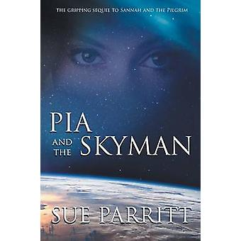 Pia and the Skyman by Parritt & Sue