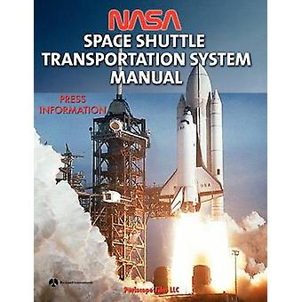 NASA Space Shuttle Transportation System Manual by NASA