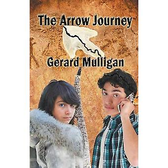 The Arrow Journey by Mulligan & Gerard