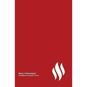 Fire poetry by Rumi Volume 3 by Kiarostami & Abbas