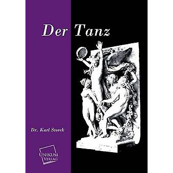 Der Tanz by Storck & Karl