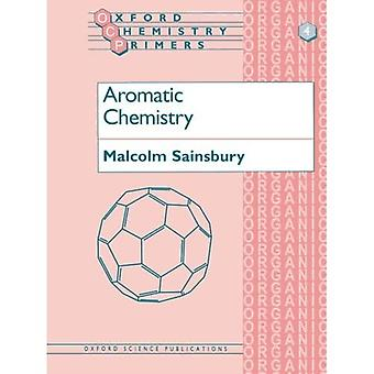 Aromatic Chemistry (Oxford Chemistry Primers)