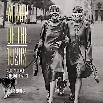 Women of the 1920s - Style - Glamour and the Avant-Garde von -Thomas B