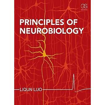 Principles of Neurobiology by Liqun Luo - 9780815344940 Book