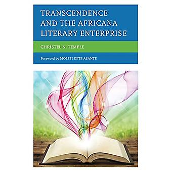 Transcendence and the Africana Literary Enterprise by Christel N. Tem