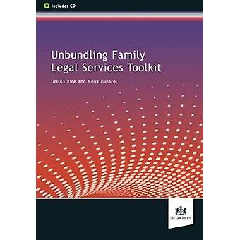 Unbundling Family Legal Services Toolkit by Ursula Rice - Mena Rupare