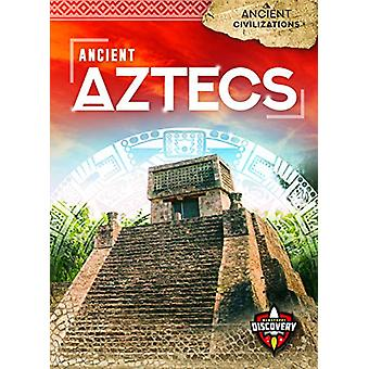 Ancient Aztecs by Emily Rose Oachs - 9781644871737 Book