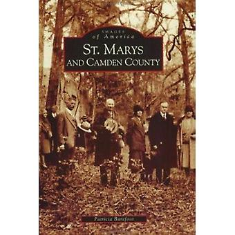 St. Marys and Camden County by Patricia Barefoot - 9780738513850 Book