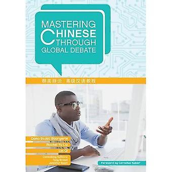Mastering Chinese Through Global Debate (Mastering Languages Through Global Debate)
