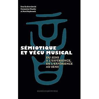 Semiotique et vecu musical: Du sens de L', de L'au sens