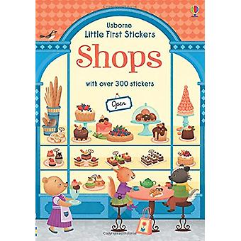 Little First Stickers Shops by Abigail Wheatley - 9781474951296 Book