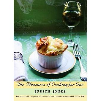 The Pleasures of Cooking for One by Judith Jones - 9780307270726 Book