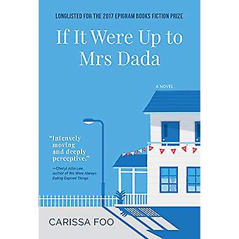 If It Were Up to Mrs Dada by Carissa Foo - 9781912098514 Book